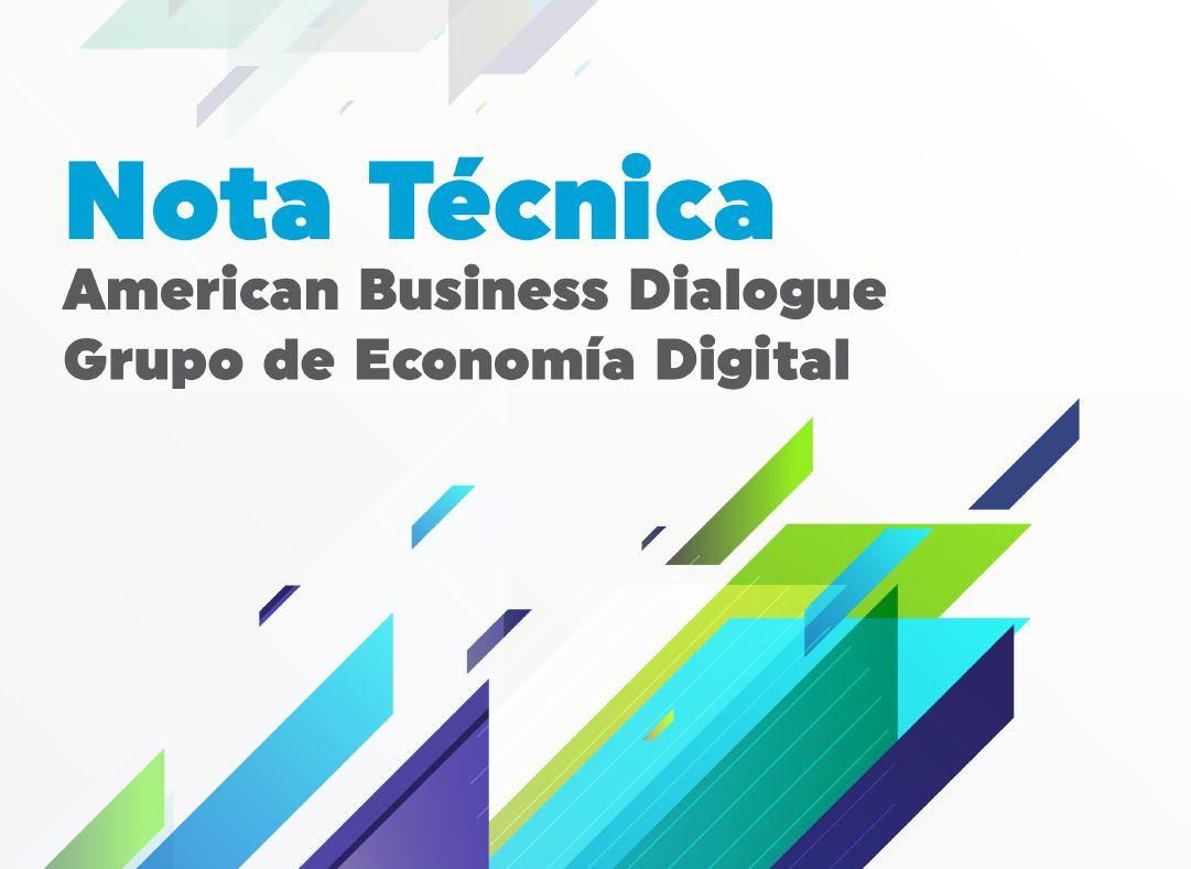 Recomendaciones para la Economía Digital del American Business Dialogue