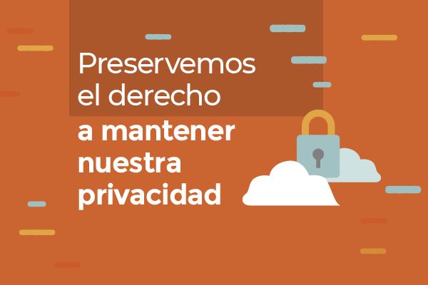 Por el derecho a la privacidad mediante el uso de encriptación