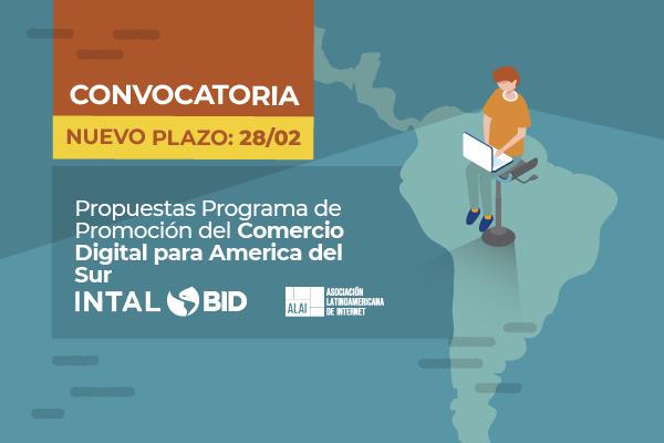 Nuevo Plazo: Convocatoria Propuestas de Estudios para el Programa de Promoción del Comercio Digital para América del Sur