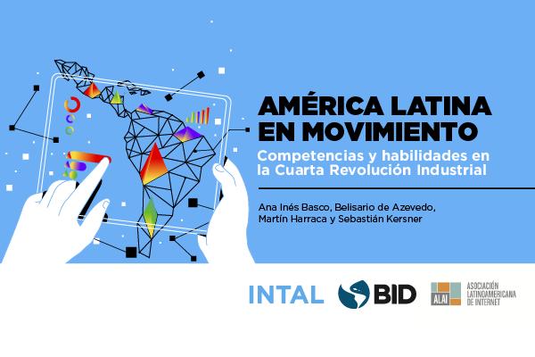América Latina en movimiento: Competencias para la Cuarta Revolución