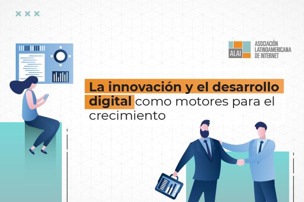 La innovación y el desarrollo digital son los motores para el crecimiento económico de América Latina