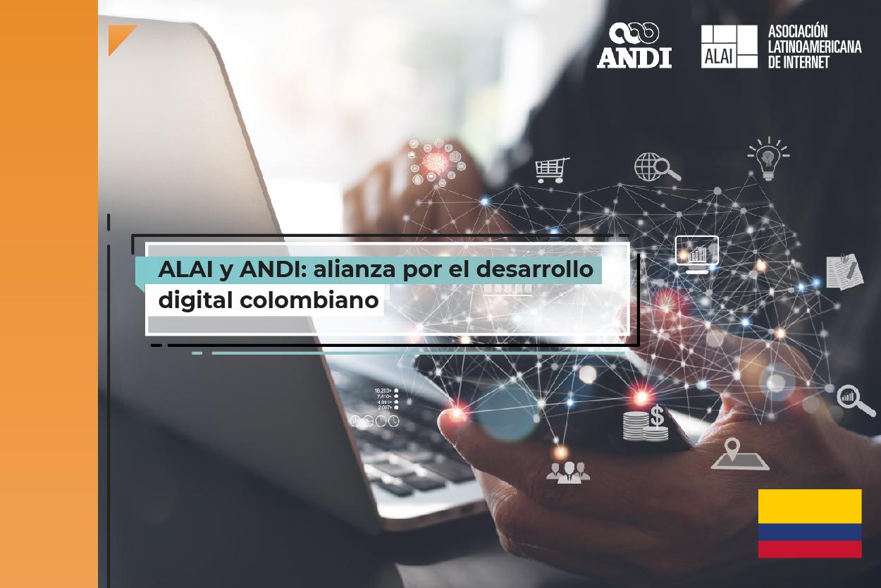 ALAI y ANDI firman alianza para trabajar por el desarrollo digital colombiano