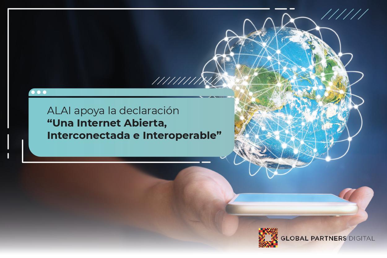 """Carta: """"Una Internet Abierta, Interconectada e Interoperable"""""""